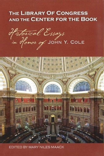 9780844495255: The Library of Congress and the Center for the Book: Historical Essays in Honor of John Y. Cole