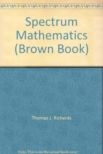 9780844513928: Spectrum Mathematics (Brown Book)