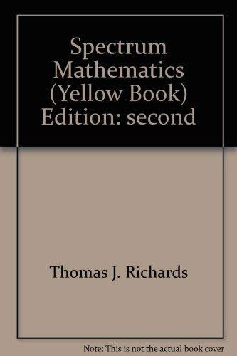 9780844513959: Spectrum Mathematics (Yellow Book)