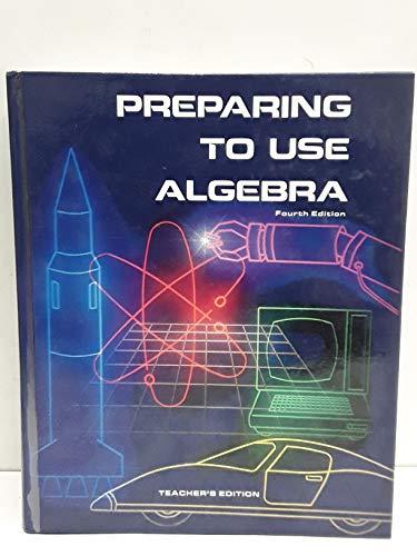 Preparing to use algebra: Shulte, Albert P