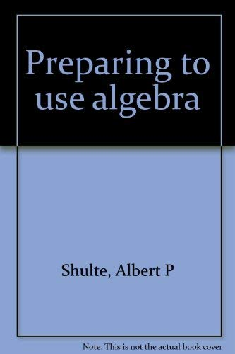 9780844519555: Preparing to use algebra