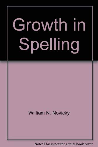 GROWTH IN SPELLING 4