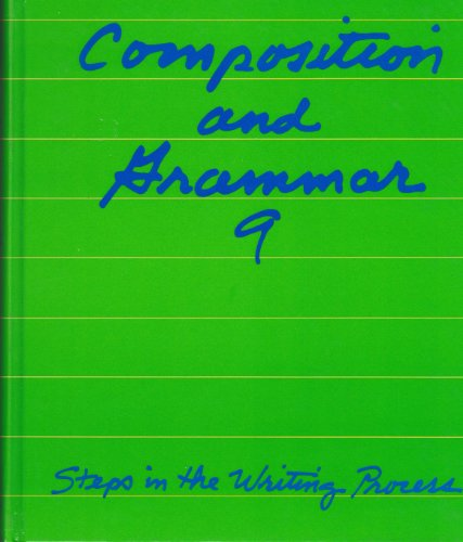 9780844528809: Composition and Grammar 9 (Steps in the Writing Process)
