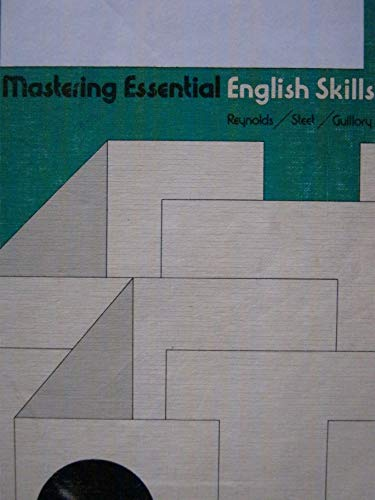 Mastering essential English skills: Reynolds, Jerry D