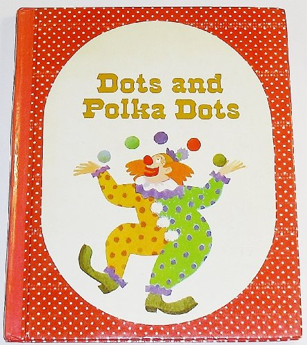 Dots and Polka Dots Level 5: Kathleen Hester William Eller