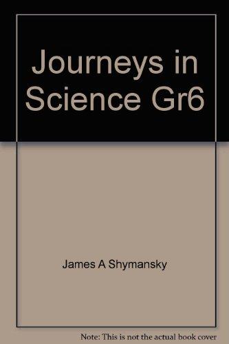 Journeys in Science Gr6: James A Shymansky,
