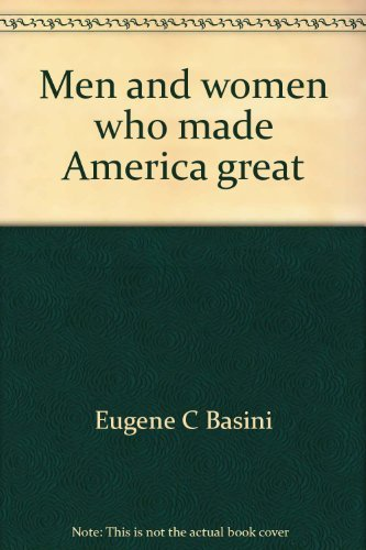 9780844565880: Men and women who made America great