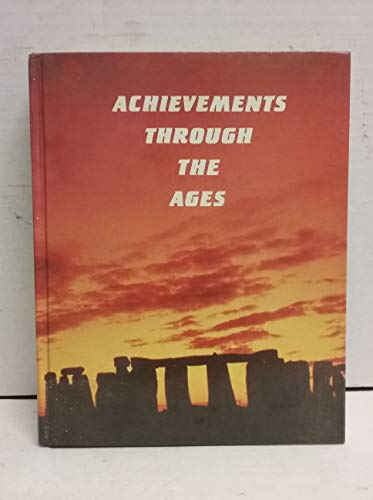 9780844568201: Achievements Through the Ages