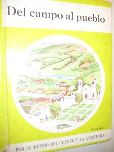 9780844585086: Del Campo al Pueblo: Por El Mundo Del Cuento y La Adventura, Libro 2, Nivel 1 (Textbook)