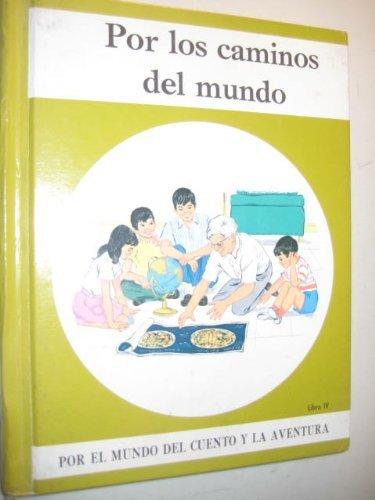 9780844585161: Por Los Caminos Del Mundo (Por El Mundo Del Cuento Y la Aventura, Libro IV)
