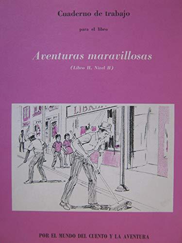 9780844585284: Cuaderno de Trabajo para el libro Aventuras Maravillosas (Cuaderno de Trabajo)