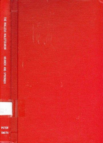 The Malleus Maleficarum : Heinrich Kramer and: James Sprenger; Heinrich