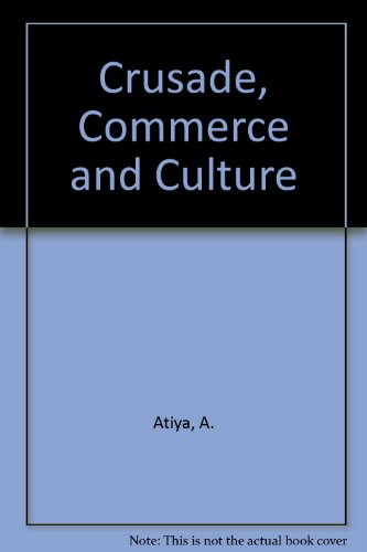 9780844604633: Crusade, Commerce and Culture