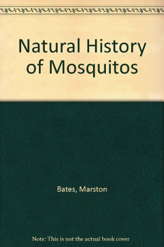 9780844604800: Natural History of Mosquitoes