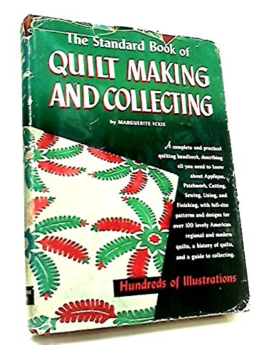 9780844607207: Standard Book of Quilt-Making and Collecting