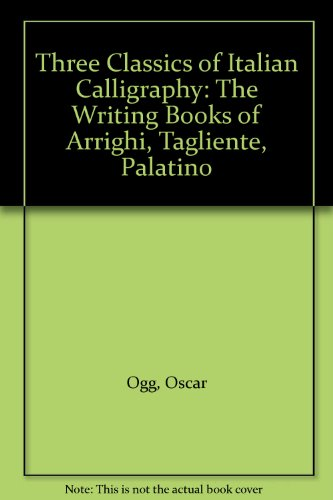 9780844608297: Three Classics of Italian Calligraphy: The Writing Books of Arrighi, Tagliente, Palatino