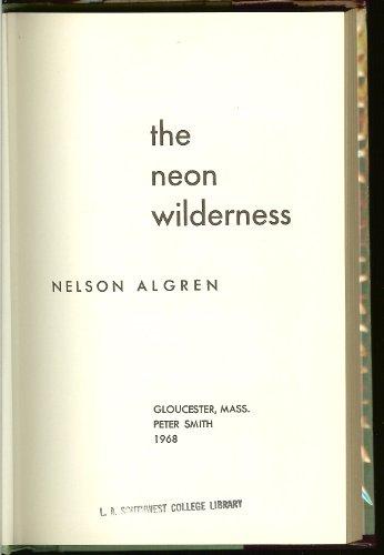 Neon Wilderness: Algren, Nelson