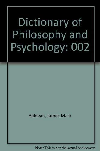 9780844610481: 002: Dictionary of Philosophy and Psychology