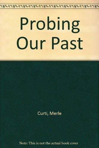 Probing Our Past: Merle Curti