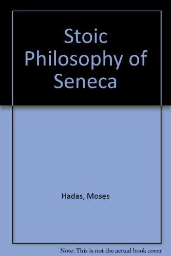 9780844612140: Stoic Philosophy of Seneca