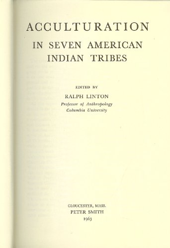 Acculturation in 7 American Indian Tribes: Ralph Linton