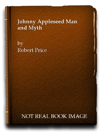 9780844613666: Johnny Appleseed: Man and Myth