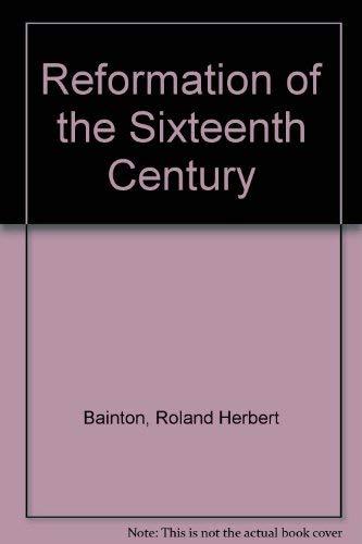 9780844615813: Reformation of the Sixteenth Century