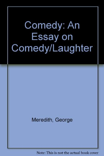 9780844616667: Comedy: An Essay on Comedy/Laughter