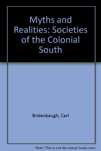 9780844617367: Myths and Realities: Societies of the Colonial South