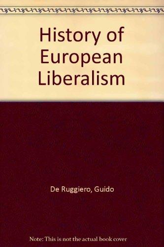 9780844619705: History of European Liberalism
