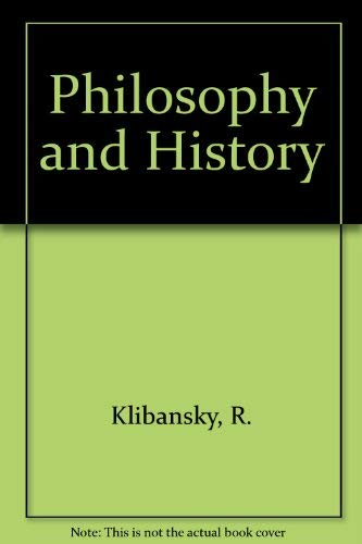 Philosophy and History (0844623873) by H. J. Paton; R. Klibansky