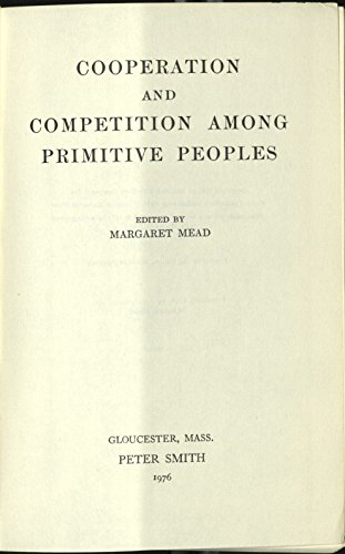 9780844625706: Cooperation and Competition Among Primitive Peoples