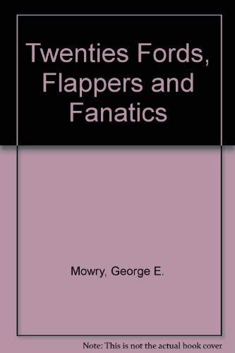 9780844626246: The Twenties: Fords, Flappers & Fanatics
