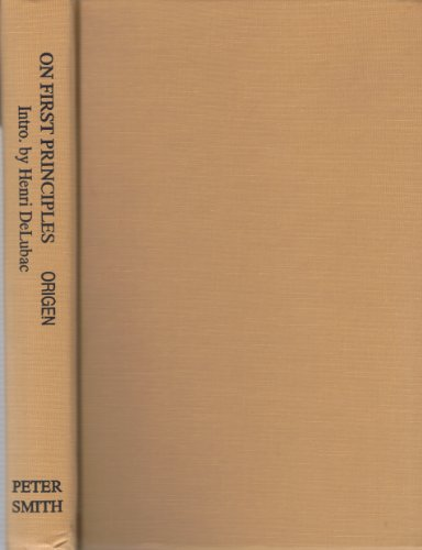 9780844626857: Origen On First Principles: Being Koetschau's Text of the De Principiis Translated into English, Together with an Introduction and Notes by G. W. Butterworth