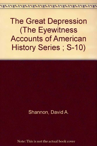 9780844629254: The Great Depression (The Eyewitness Accounts of American History Series ; S-10)