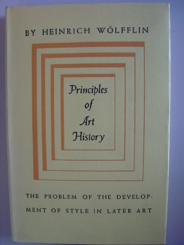 9780844632056: Principles of Art History: The Problem of the Development of Style in Later Art