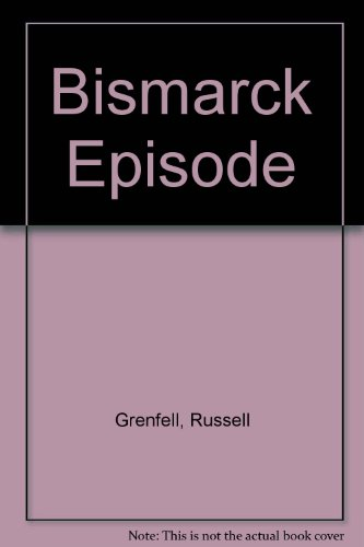 9780844640242: Bismarck Episode