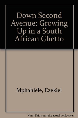 9780844644516: Down Second Avenue: Growing Up in a South African Ghetto