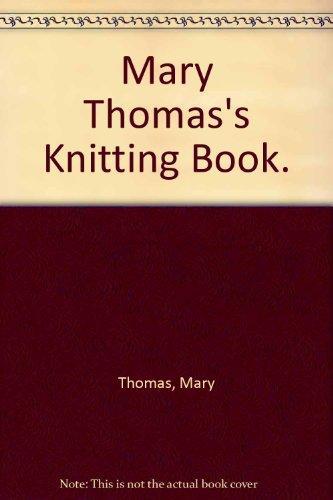 9780844646176: Mary Thomas's Knitting Book.