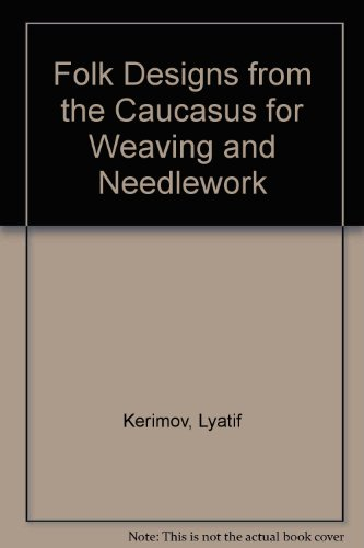 9780844650548: Folk Designs from the Caucasus for Weaving and Needlework