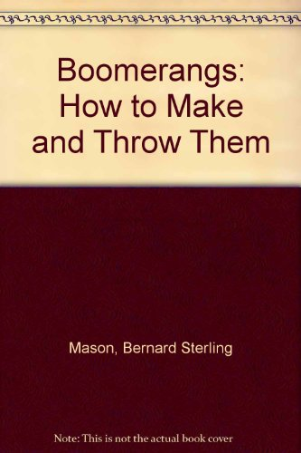 9780844650623: Boomerangs: How to Make and Throw Them