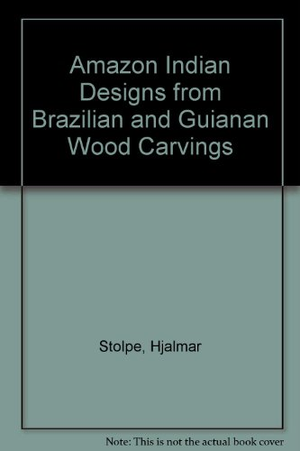 9780844650852: Amazon Indian Designs from Brazilian and Guianan Wood Carvings