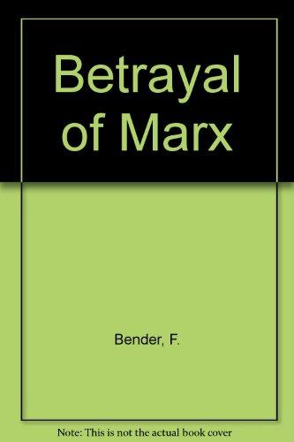 9780844651583: Betrayal of Marx