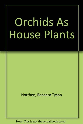 9780844654713: Orchids As House Plants
