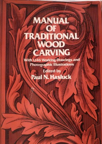 Manual of Traditional Wood Carving (9780844655833) by Paul N. Hasluck