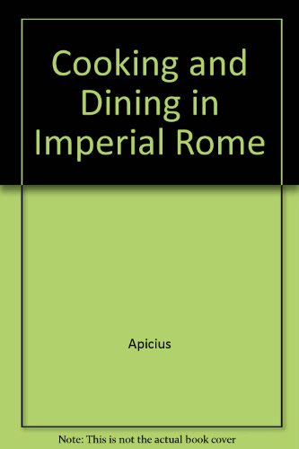 9780844656861: Cookery and Dining in Imperial Rome