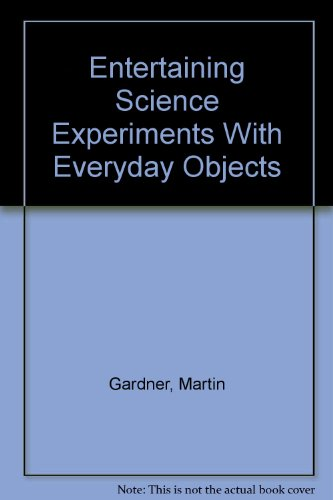 9780844658889: Entertaining Science Experiments With Everyday Objects