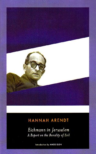 "hannah arendt banality of evil thesis Hannah arendt on the banality of evil essay:: 5 radical evil"" and to establish how it has been incorporated into hannah arendt's thesis the ""banality of."