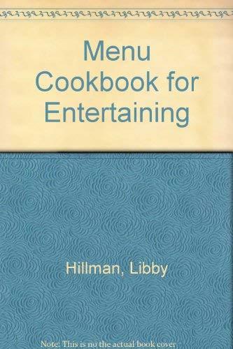 Menu Cookbook for Entertaining Hillman, Libby