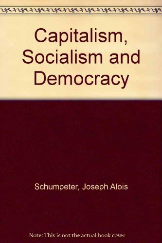 9780844660271: Capitalism, Socialism and Democracy